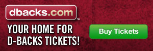 Your home for D-backs tickets! Buy Now!