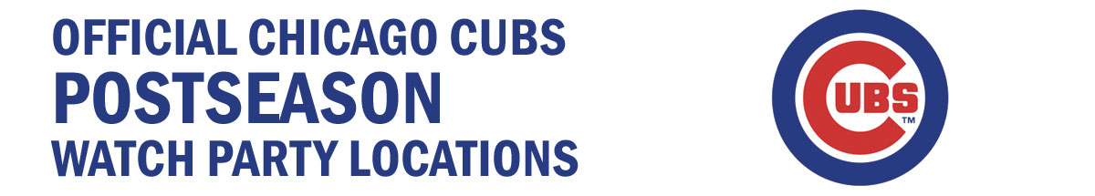 Official Chicago Cubs Postseason Watch Party Locations