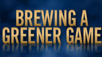 Brewing a Greener Game