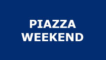 Piazza Weekend