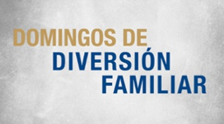 Domingos de Diversión Familiar