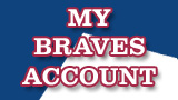 My Braves Account