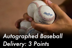 Autographed Baseball Delivery: 3 Points