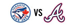 Blue Jays vs. Braves