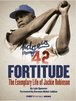 Fortitude, The Exemplary Life of Jackie Robinson ebook