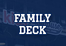 Family Deck