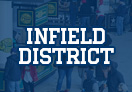Infield District