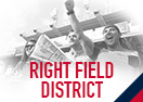 Right Field District