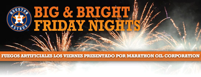 Big and Bright Friday Nights - Houston Astros