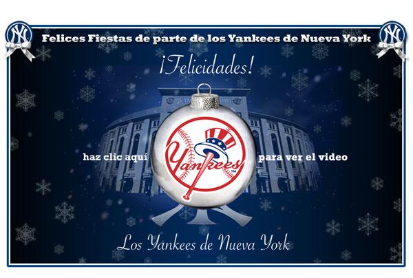 Felices Fiestas de parte de los Yankees de Nueva York. Haz clic aqui para ver el video.