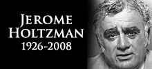 Jerome Holtzman, 1926-2008