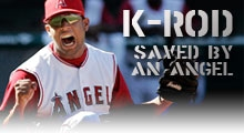 K-Rod -- Saved by an Angel