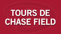 Tours de Chase Field