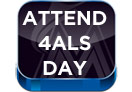Attend 4ALS Day