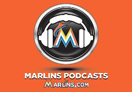 Marlins Podcasts