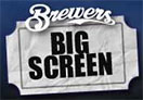 Brewers Big Screen