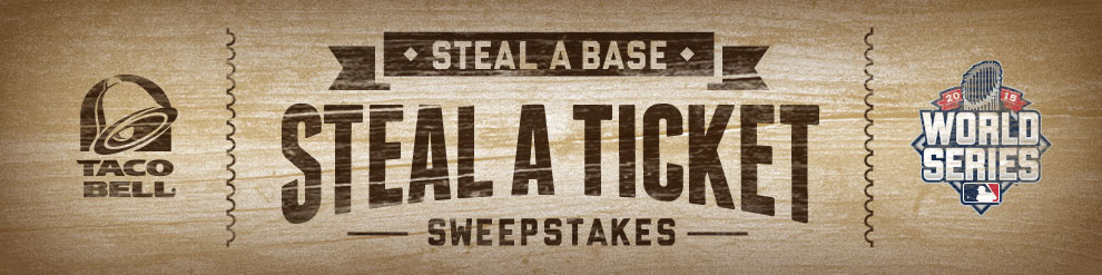 Taco Bell - Steal A Base Steal A Ticket