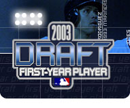 2003 First-year Player Draft