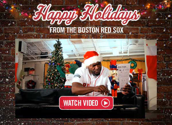 Click for a Holiday Message from the Boston Red Sox