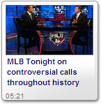 MLB Tonight on controversial calls throughout history