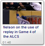 Nelson on the use of replay in ALCS