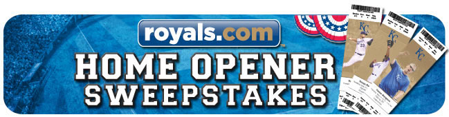The royals.com Home Opener Sweepstakes entry period is over. Thank you