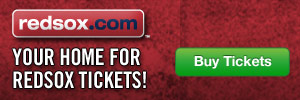 Your home for Red Sox tickets! Buy Now!