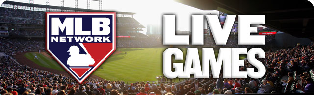 Watch live baseball on MLB Network