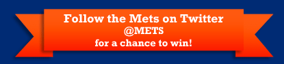 Follow the Mets on Twitter for a Chance to Win