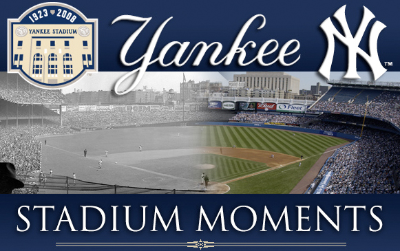Greatest Moments at Yankee Stadium