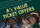 A's Value Ticket Offers