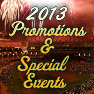 2013 Promotions and Special Events