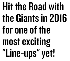 Hit the Road with the Giants in 2016 for one of the most exciting