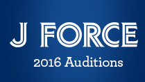 J FORCE Auditions